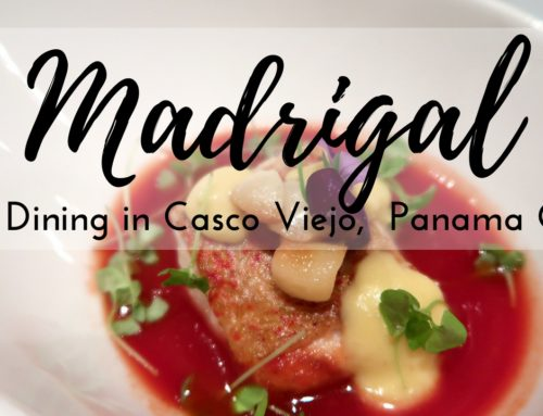 Madrigal – Fine Dining in Casco Viejo, Panama City